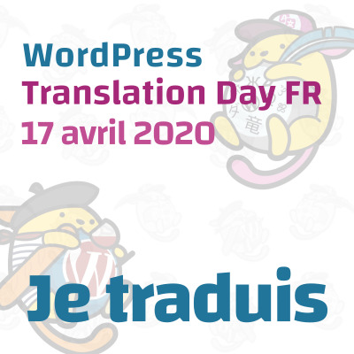 WordPress Translation Day FR, le 17 avril à partir de 13h