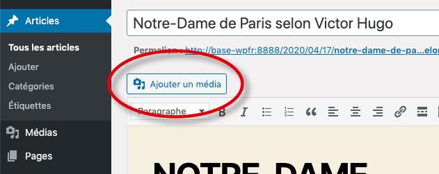 Le bouton « Ajouter un média » entouré par un cercle