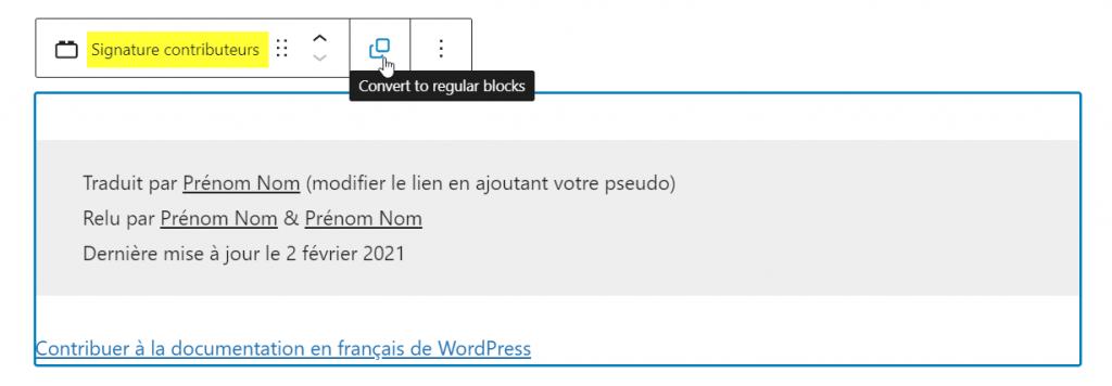 Convertir un bloc réutilisable en bloc normal